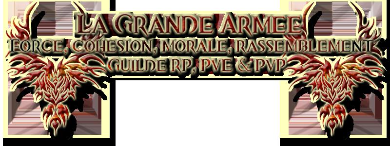 La Grande Armée - RP sur Gw2 - [Guilde RP sur Maguuma] Le